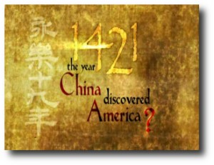 7. 1421_ The year China discovered America