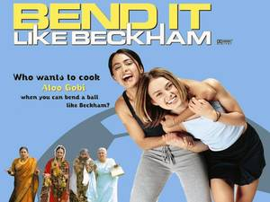 4. Bend It Like Beckham
